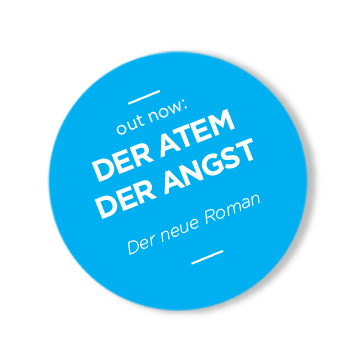 """Out Now: Der Atem der Angst – Der Neue Roman"